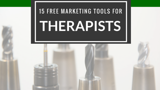 free-marketing-tools-for-therapists