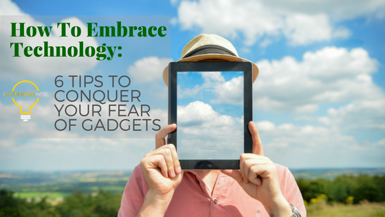 how-to-embrace-technology-1
